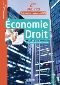 Sylvette Rodriguès - Economie Droit 2de Bac Pro Commerce-Vente-ARCU.