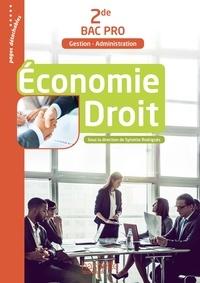 Sylvette Rodriguès - Economie Droit 2de Bac Pro Gestion-Administration.