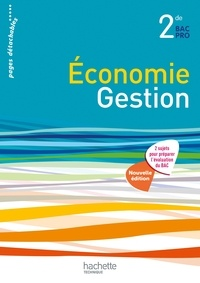 Sylvette Rodriguès et Corinne Dervaux - Economie Gestion 2de Bac Pro.