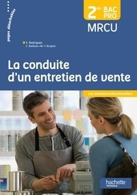 Sylvette Rodriguès - La conduite d'un entretien de vente 2de BAC Pro MRCU.