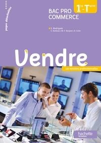 Sylvette Rodriguès et Céline Barbeau - Vendre - 1re et tle Bac Pro Commerce.