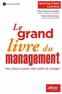 Histoiresdenlire.be Le grand livre du management - Pour mieux incarner votre métier de manager Image