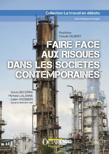 Sylvia Becerra et Michèle Lalanne - Faire face aux risques dans les sociétés contemporaines.