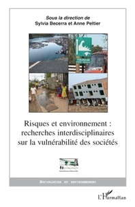 Sylvia Becerra et Anne Peltier - Risques et environnement : recherches interdisciplinaires sur la vulnérabilité des sociétés.