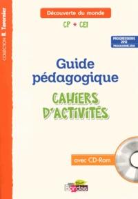 Sylvia Bourget et Christiane Lucotte - Découverte du monde CP-CE1 - Guide pédagogique cahiers d'activités progressions 2012, programme 2008. 1 Cédérom