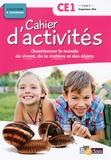 Sylvia Bourget et Magali Margotin - Questionner le monde du vivant, de la matière et des objets CE1 Cycle 2 Collection R. Tavernier - Cahier d'activités.