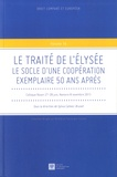 Sylvia Calmes-Brunet - Le Traité de l'Elysée - Le socle d'une coopération exemplaire 50 ans après.