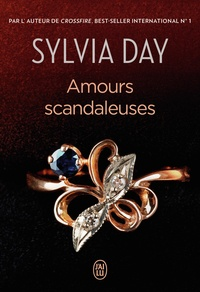 Sylvia Day - Amours scandaleuses.