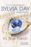 Sylvia Day - In the Flesh.