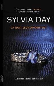Sylvia Day - La nuit leur appartient Tome 2 : La désirer, c'est la condamner.