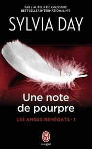 Sylvia Day - Les anges renégats Tome 1 : Une note de pourpre.