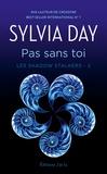 Sylvia Day et Cécile Beck - Les Shadow Stalkers (Tome 2) - Pas sans toi.