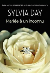 Sylvia Day - Mariée à un inconnu.
