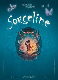 Sylvia Douyé et Paola Antista - Sorceline  : Coffret en 2 volumes : Tomes 1 et 2.