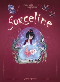 Sylvia Douyé - Sorceline Coffret T01 à 03 : Sorceline - Coffret T01 à 03.