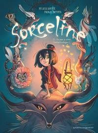 Sylvia Douyé et Paola Antista - Sorceline Tome 1 : Un jour, je serai fantasticologue ! - Opération spéciale BD Jeunesse : 1 mini silhouette offerte !.