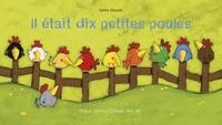 Sylvia Dupuis - Il était dix petites poules.
