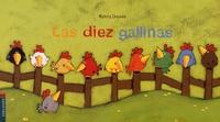 Sylvia Dupuis - La diez gallinas.