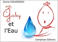 Sylvia Figueiredo - Gaby et l'eau.