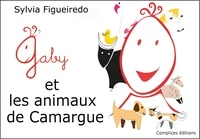 Sylvia Figueiredo - Gaby et les animaux de Camrgues.