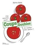 Sylvia Gabet - Coups doubles.