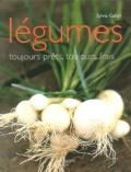 Sylvia Gabet - Légumes - Toujours prêts, toujours frais.
