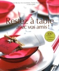 Sylvia Gabet et Yves Camdeborde - Restez à table - Avec vos amis !.