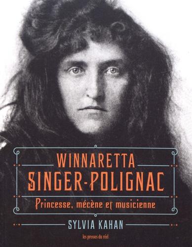 Winnaretta Singer-Polignac. Princesse, mécène et musicienne