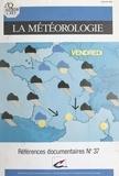 Sylvia Lallemand - La Météorologie : Bibliographie analytique.