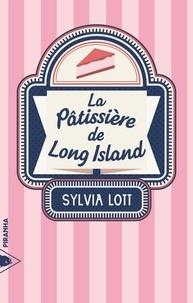 Ebook ebook téléchargements gratuits La pâtissière de Long Island 9782371190443 (French Edition) par Sylvia LOTT