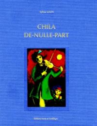 Sylvia Lulin - Chila-de-Nulle-Part.