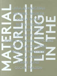 Sylvia Martin et Beate Ermacora - Living in the material world.