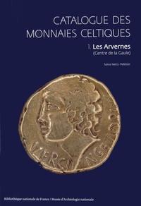 Sylvia Nieto-Pelletier - Catalogue des monnaies celtiques - Volume 1, Les Arvernes (centre de la Gaule).