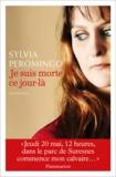 Sylvia Peromingo - Je suis morte ce jour-là.