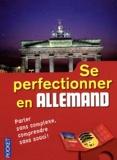 Sylvia Pierquin-Schwanitz - Se perfectionner en allemand. 3 CD audio