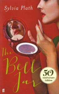 Sylvia Plath - The Bell Jar.