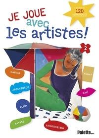 Sylvia Pouradier Duteil - Je joue avec les artistes ! - Tome 2.