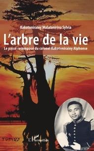 Checkpointfrance.fr L'arbre de la vie - Le passé recomposé du colonel Rakotonirainy Alphonse Image