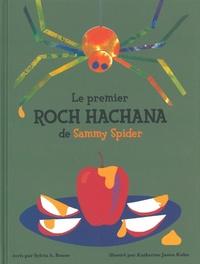 Sylvia Rouss et Katherine Janus Kahn - Le premier Roch Hachana de Sammy Spider.