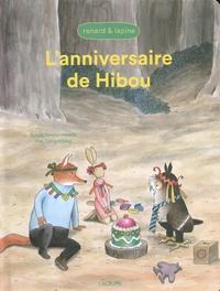 Sylvia Vanden Heede et Tjong-Khing Thé - Renard & Lapine  : L'anniversaire de Hibou.