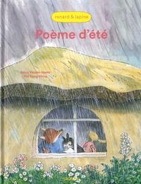 Sylvia Vanden Heede et Tjong-Khing Thé - Renard & Lapine  : Poème d'été.