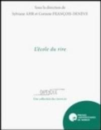 Sylviane Ahr et Corinne François-Denève - L'école du rire.
