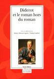 Sylviane Albertan-Coppola et Nadège Langbour - Diderot et le roman hors du roman.