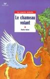 Sylviane Alloy et Dimiter Inkiow - Le chameau volant.