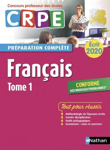 Français écrit CRPE. Tome 1  Edition 2020