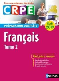 Sylviane Baudelle et Catherine Christin - CONCOURS PROF  : Français - Tome 2 - Ecrit 2019 - Préparation complète - CRPE - Format : ePub 3.