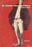 Sylviane Bonte - Un homme sans importance.