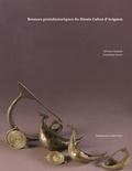 Sylviane Campolo et Dominique Garcia - Bronzes protohistoriques du Musée Calvet d'Avignon.