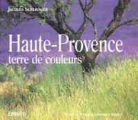Sylviane Chaumont-Gorius - Haute-Provence, terre de couleurs.