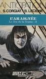 Sylviane Corgiat et Bruno Lecigne - Le Jeu de la trame (2) - L'Araignée.